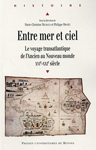9782753537002: Entre mer et ciel : Le voyage transatlantique de l'Ancien au Nouveau monde (XVIe-XXIe si�cle)