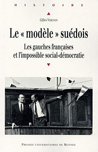 9782753539570: Le : Les gauches fran�aises et l'impossible social-d�mocratie