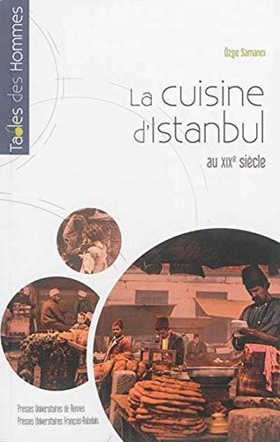 9782753539631: La cuisine d'Istanbul au XIXe siècle