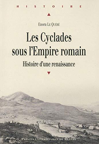 9782753540453: Les Cyclades sous l'Empire romain : Histoire d'une renaissance