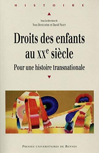 9782753541313: Droits des enfants au XXe siècle : Pour une histoire transnationale
