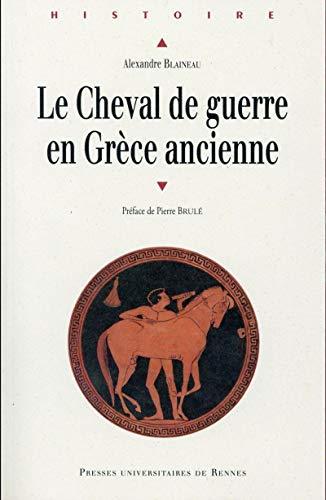 9782753541368: Le cheval de guerre en Grèce ancienne