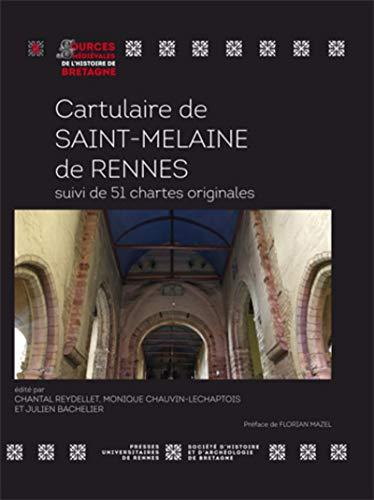 9782753541375: Cartulaire de Saint-Melaine de Rennes : Suivi de 51 chartes originales