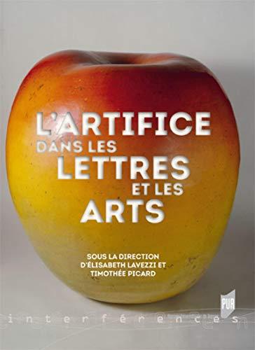 L'artifice dans les lettres et les arts: Lavezzi Elisabeth
