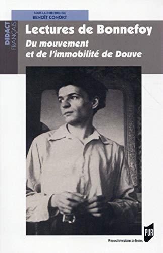9782753541979: Lectures de Bonnefoy : Du mouvement et de l'immobilit� de Douve