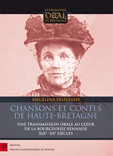 9782753542136: Chansons et contes de Haute-Bretagne : Une transmission orale au coeur de la bourgeoisie rennaise
