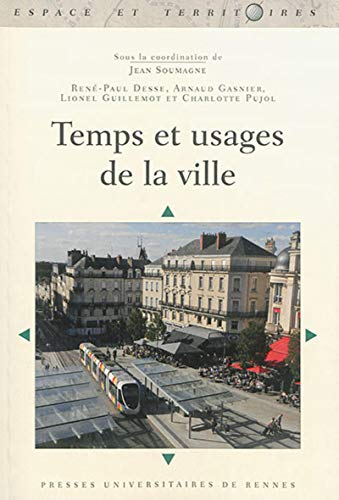 Temps et usages de la ville: Desse Rene Paul