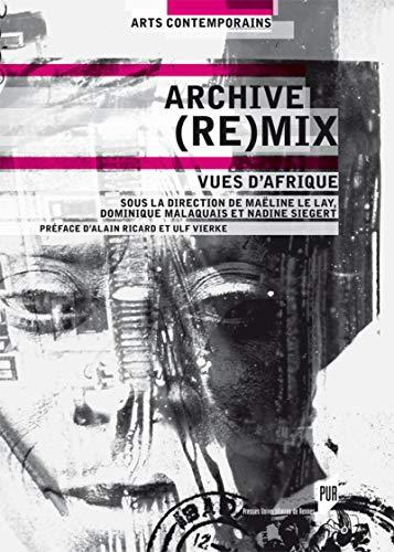 9782753542709: Archive (re)mix : Vues d'Afrique