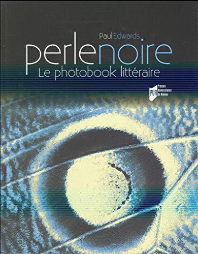9782753548961: Perle noire : Le photobook littéraire