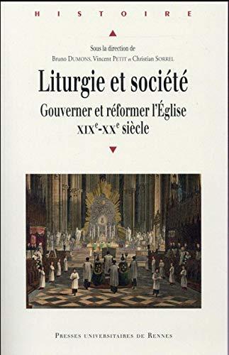 Liturgie et société : Gouverner et réformer