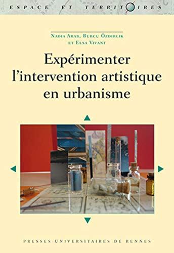 Experimenter l'intervention artistique en urbanisme: Arab Nadia