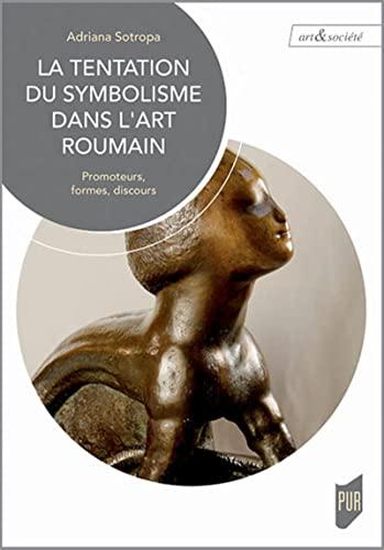 La tentation du symbolisme dans l'art roumain: Sotropa, Adriana