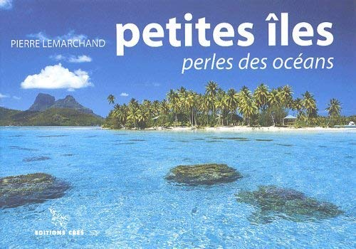 9782753700376: Petites îles : Perles des océans