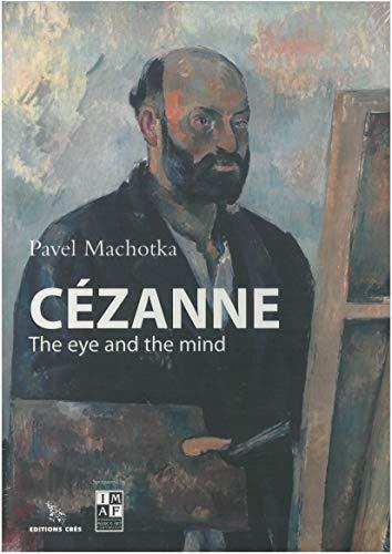 Cezanne: The Eye and the Mind: Machotka, Pavel