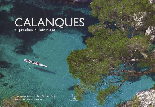 9782753701106: Calanques si proches, si lointaines