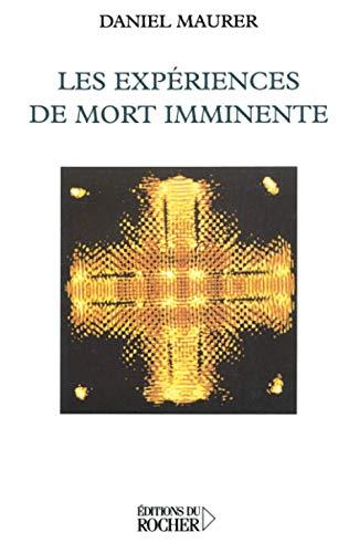 9782753800359: Les expériences de mort imminente (French Edition)
