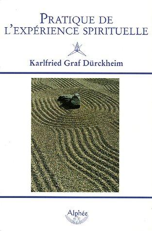 9782753800748: Pratique de l'expérience spirituelle (French Edition)