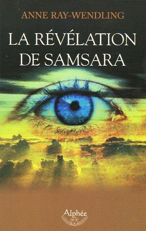 9782753801844: La révélation de Samsara