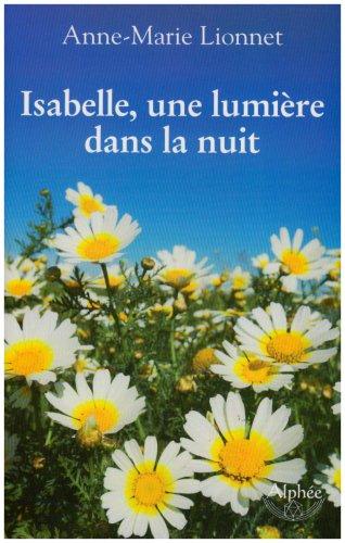 9782753801912: Isabelle, une lumière dans la nuit
