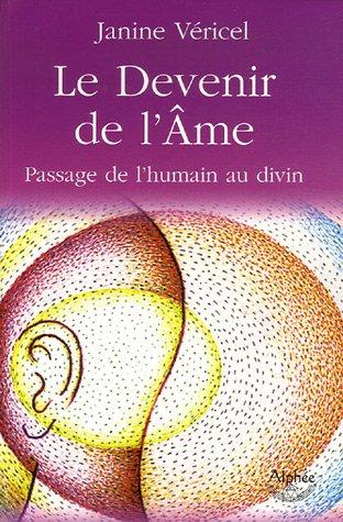 9782753801950: Le Devenir de l'Ame : Passage de l'humain au divin
