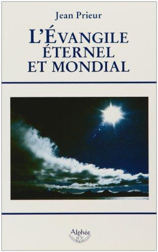 9782753802117: l'évangile éternel et mondial