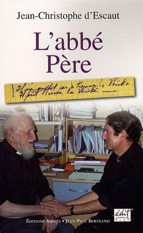 9782753802384: L'abbé Père (French Edition)
