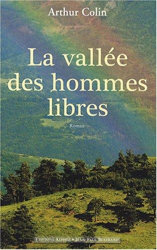 9782753802773: la vallée des hommes libres
