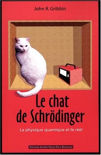 9782753803183: Le chat de Schr�dinger : Physique quantique et r�alit�