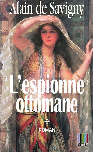 9782753804012: Yatagan, Tome 1 (French Edition)