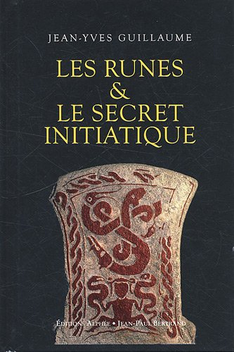 9782753804715: Les Runes & le secret initiatique