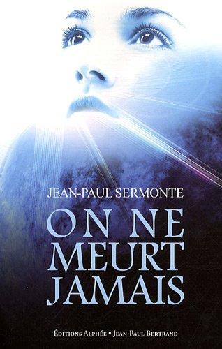9782753805071: On ne meurt jamais (French Edition)