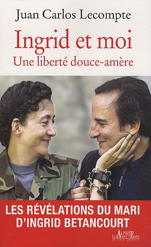 9782753805330: Ingrid et moi (French Edition)