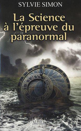 9782753805873: La Science à l'épreuve du paranormal