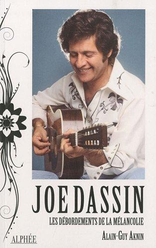 9782753806177: Joe Dassin, les d�bordements de la m�lancolie