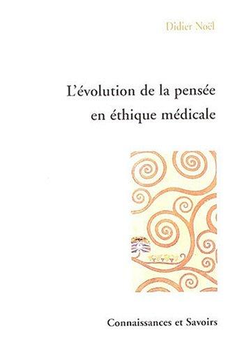 9782753900097: L'évolution de la pensée éthique médicale