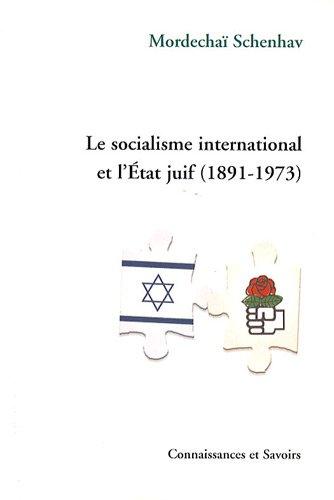 9782753900721: Le socialisme international et l'Etat juif (1891-1973)