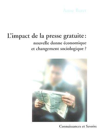 IMPACT DE LA PRESSE GRATUITE: BARET,ANNE