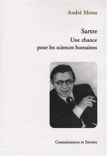 Sartre Une chance pour les sciences humaines: Menu Andre