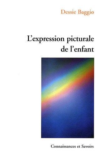 9782753901445: L'expression picturale de l'enfant (French Edition)