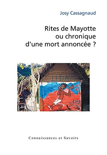 9782753901551: Rites de Mayotte ou chronique d'une mort annoncée? (French Edition)