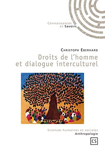 9782753901858: Droits de l'homme et dialogue interculturel (French Edition)