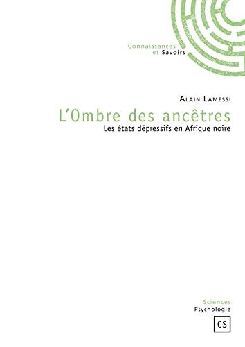 9782753902404: L'Ombre des Ancetres