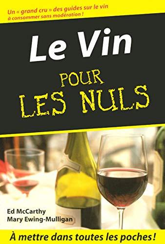 9782754000871: Le Vin pour les Nuls