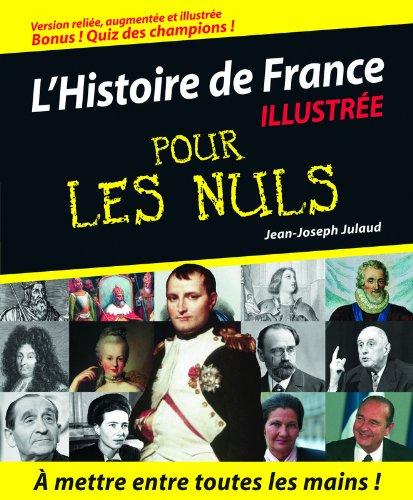 9782754001106: L'Histoire de France Pour les Nuls, version illustrée, reliée