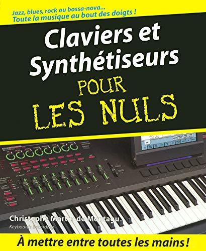 9782754001182: Claviers et Synthétiseurs Pour les Nuls