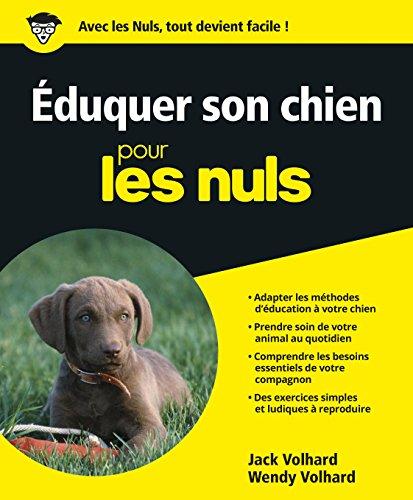 9782754001526: Eduquer son chien Pour les Nuls