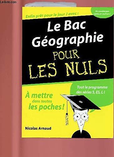 9782754001700: Le Bac Géographie pour les Nuls