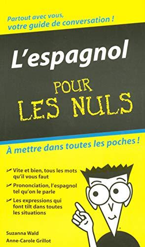 9782754001786: Espagnol - Guide de conversation Pour les Nuls (L')