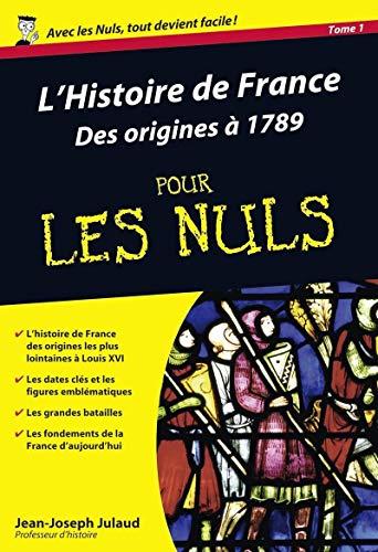 9782754001809: L'Histoire de France pour les nuls : Volume 1, Des origines à 1789