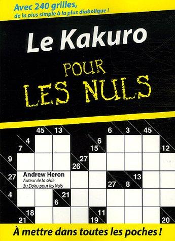9782754002240: Le Kakuro pour les Nuls